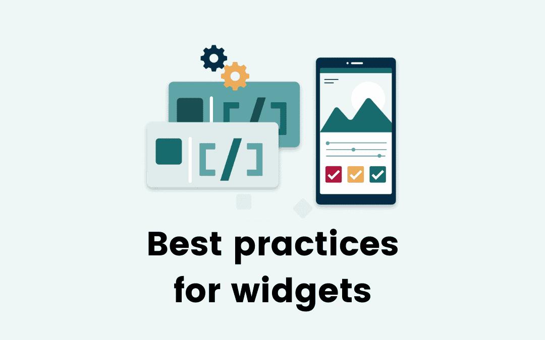 Best practices for widgets
