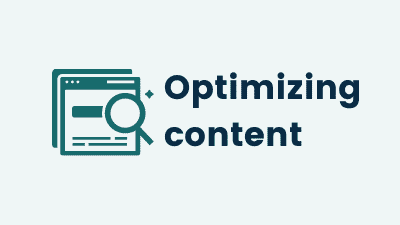 SEO Basics: Optimizing your content